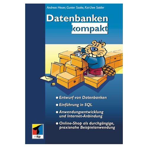 A. Heuer - Datenbanken kompakt - Preis vom 03.05.2021 04:57:00 h