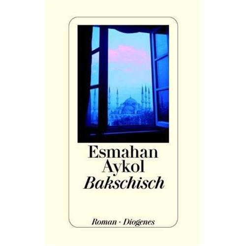 Esmahan Aykol - Bakschisch - Preis vom 15.06.2021 04:47:52 h