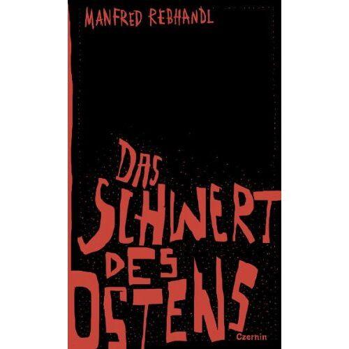 Manfred Rebhandl - Das Schwert des Ostens - Preis vom 09.06.2021 04:47:15 h
