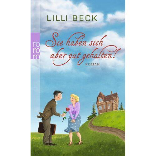 Lilli Beck - Sie haben sich aber gut gehalten! - Preis vom 12.06.2021 04:48:00 h