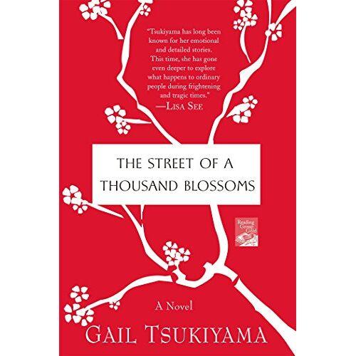 Gail Tsukiyama - The Street of a Thousand Blossoms - Preis vom 23.09.2021 04:56:55 h