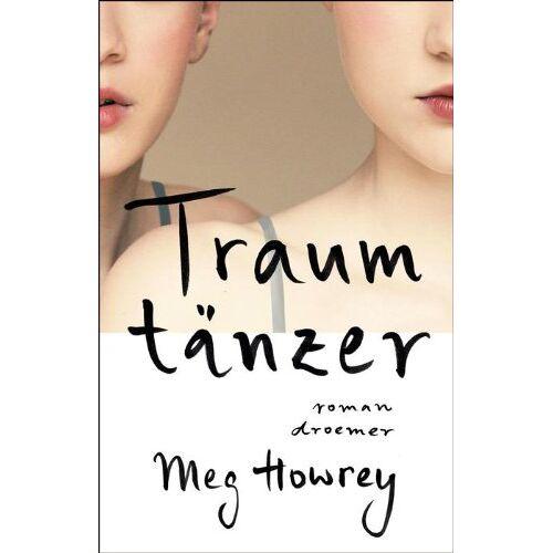 Meg Howrey - Traumtänzer: Roman - Preis vom 17.06.2021 04:48:08 h