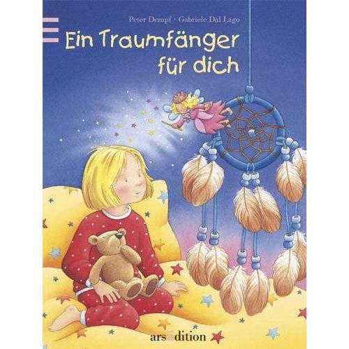 Peter Dempf - Ein Traumfänger für dich: mit Traumfänger - Preis vom 12.06.2021 04:48:00 h