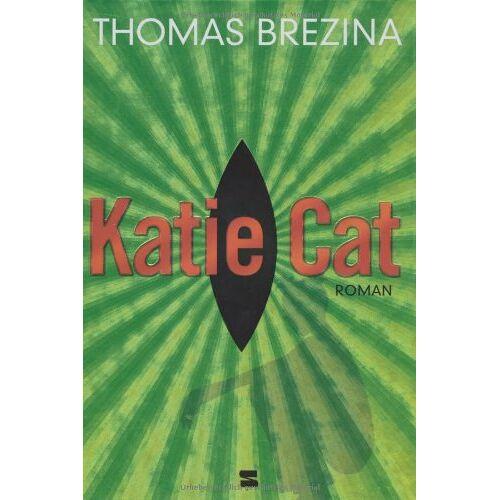 Brezina, Thomas C. - Katie Cat - Preis vom 13.06.2021 04:45:58 h