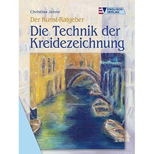 Christina Jehne - Die Technik der Kreidezeichnung - Preis vom 09.06.2021 04:47:15 h
