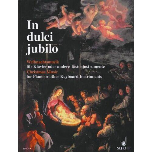 Erna Freitag - In dulci jubilo: Weihnachtsmusik. Klavier oder andere Tasteninstrumente. - Preis vom 11.06.2021 04:46:58 h