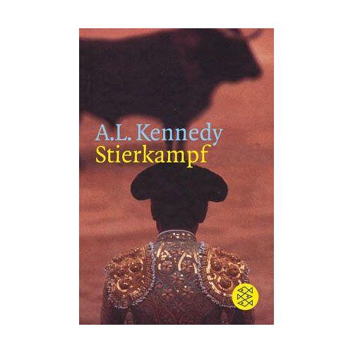 Kennedy, A. L. - Stierkampf - Preis vom 09.06.2021 04:47:15 h