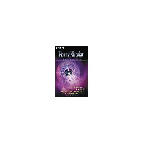 Thomas Ziegler - Perry Rhodan Lemuria 05: Die letzten Tage Lemurias - Preis vom 23.09.2021 04:56:55 h
