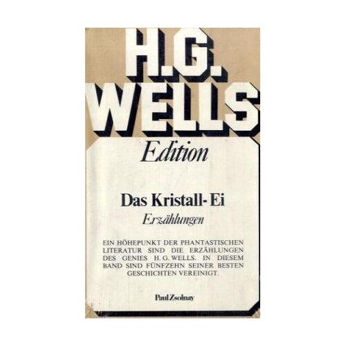 Wells, H. G. - Das Kristall-Ei: Erzählungen - Preis vom 23.09.2021 04:56:55 h