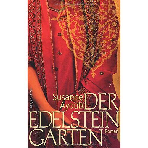 Susanne Ayoub - Der Edelsteingarten: Roman - Preis vom 22.09.2021 05:02:28 h