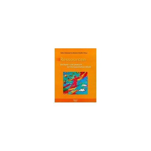 Heike Schemmel - Ressourcen: Ein Hand- und Lesebuch zur therapeutischen Arbeit - Preis vom 24.07.2021 04:46:39 h