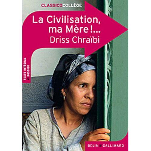 Driss Chraïbi - La Civilisation, ma Mère !... - Preis vom 17.06.2021 04:48:08 h