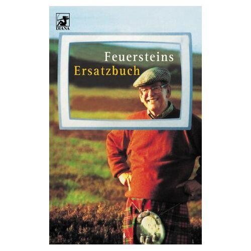 Herbert Feuerstein - Feuersteins Ersatzbuch - Preis vom 09.06.2021 04:47:15 h