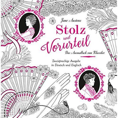 - Stolz und Vorurteil - Das Ausmalbuch: Das Ausmalbuch zum Klassiker von Jane Austen - Preis vom 11.10.2021 04:51:43 h
