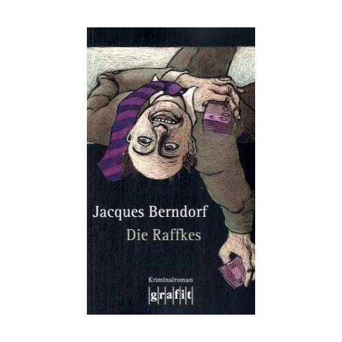 Jacques Berndorf - Die Raffkes - Preis vom 23.07.2021 04:48:01 h