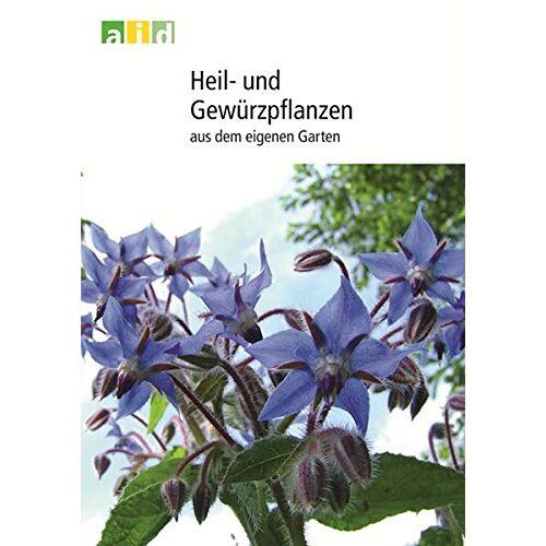 - Heil- und Gewürzpflanzen aus dem eigenen Garten - Preis vom 09.06.2021 04:47:15 h