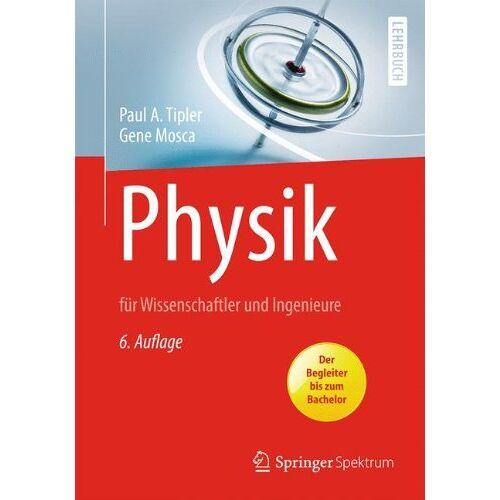 Tipler, Paul A. - Physik: für Wissenschaftler und Ingenieure - Preis vom 21.06.2021 04:48:19 h