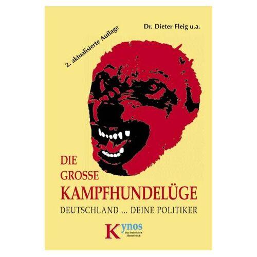 - DIE GROßE KAMPFHUNDLÜGE - Preis vom 12.10.2021 04:55:55 h