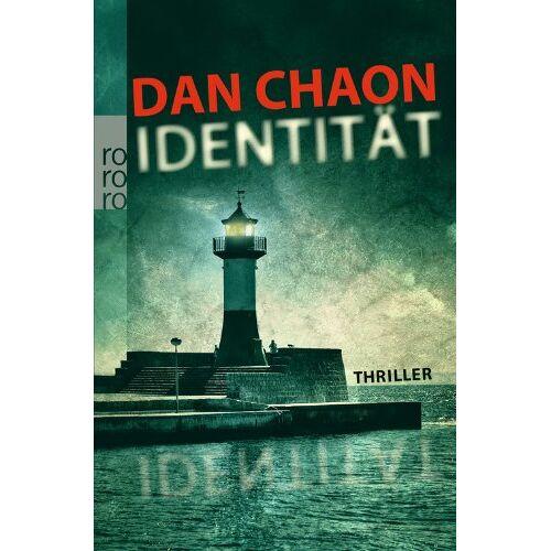 Dan Chaon - Identität - Preis vom 24.07.2021 04:46:39 h