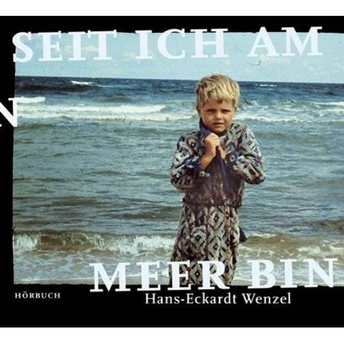 Hans-Eckardt Wenzel - Seit Ich am Meer Bin - Preis vom 13.06.2021 04:45:58 h