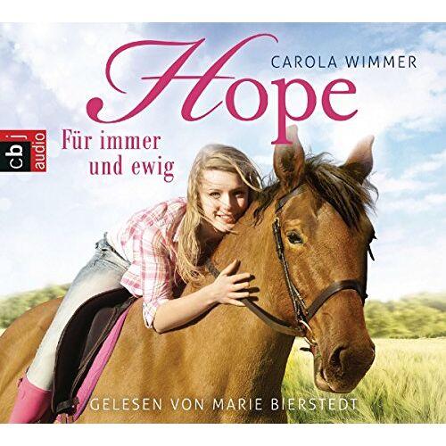 Carola Wimmer - Hope - Für immer und ewig (Hope - Die Serie, Band 3) - Preis vom 13.06.2021 04:45:58 h