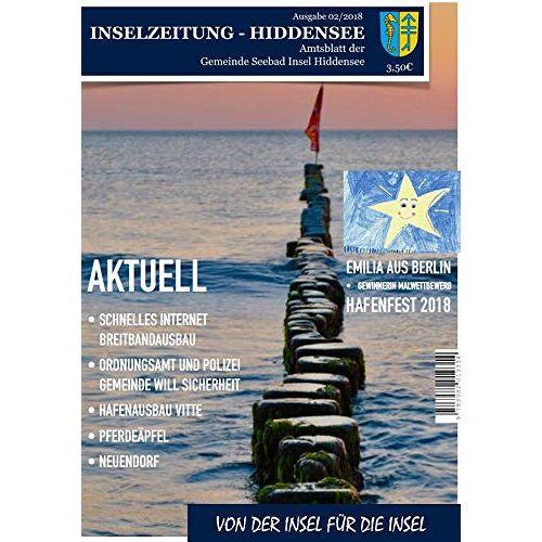 Gemeinde Seebad Insel Hiddensee / Hiddenseer Hafen- und Kurbetrieb - Inselzeitung Hiddensee - Ausgabe 02/2018 - Preis vom 30.07.2021 04:46:10 h