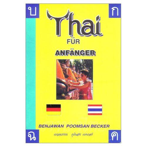 Becker Thai Für Anfänger-Thai for Beginners - Preis vom 23.09.2021 04:56:55 h
