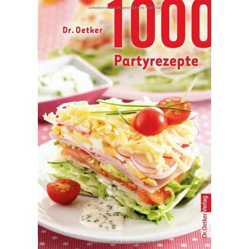 Dr. Oetker - 1000 Partyrezepte - Preis vom 21.06.2021 04:48:19 h