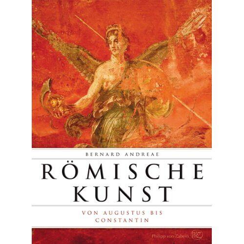 Bernard Andreae - Römische Kunst von Augustus bis Constantin (Romische Kunst) - Preis vom 29.07.2021 04:48:49 h