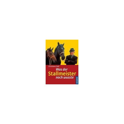 Christiane Gohl - Was der Stallmeister noch wußte - Preis vom 30.07.2021 04:46:10 h