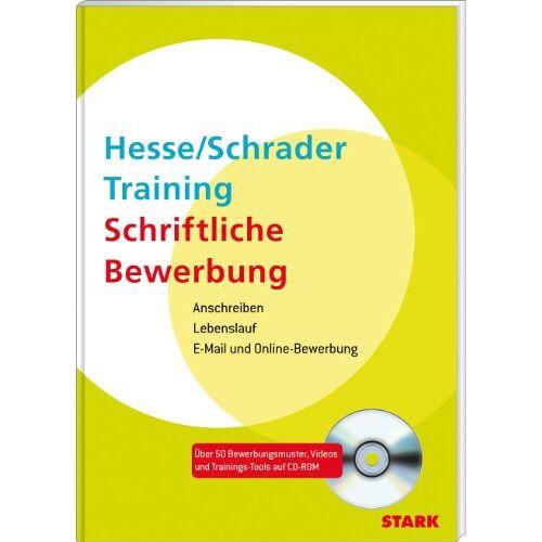 Jürgen Hesse - Bewerbung Beruf & Karriere / Training Schriftliche Bewerbung: Anschreiben - Lebenslauf - E-Mail- und Online-Bewerbung - Preis vom 16.06.2021 04:47:02 h