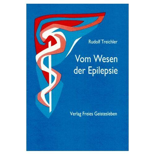 Rudolf Treichler - Vom Wesen der Epilepsie - Preis vom 20.06.2021 04:47:58 h