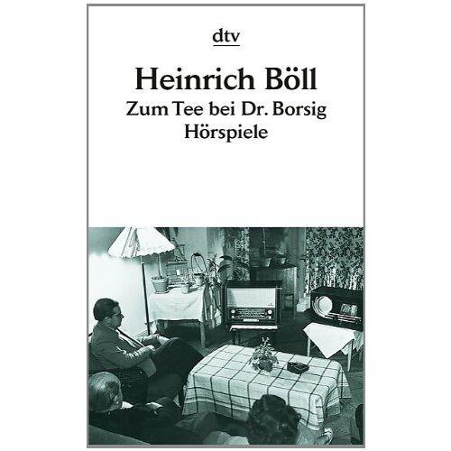Heinrich Böll - Zum Tee bei Dr. Borsig: Hörspiele - Preis vom 20.06.2021 04:47:58 h