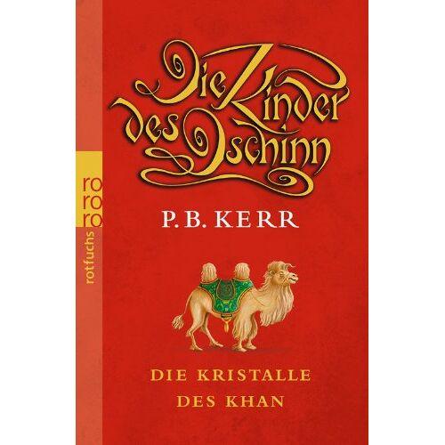 Kerr, P. B. - Die Kinder des Dschinn. Die Kristalle des Khan - Preis vom 10.10.2021 04:54:13 h