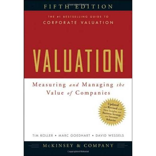 McKinsey & Company Inc - Valuation: Measuring and Managing the Value of Companies (Valuation: Measuring & Managing the Value of Companies) - Preis vom 22.06.2021 04:48:15 h