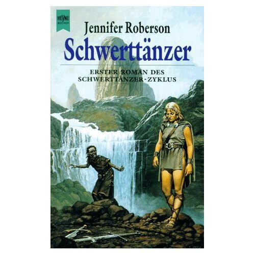 Jennifer Roberson - Schwerttänzer. Schwerttänzer-Zyklus 01. - Preis vom 13.06.2021 04:45:58 h
