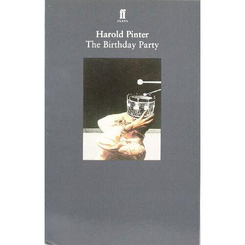 Harold Pinter - The Birthday Party (Pinter plays) - Preis vom 11.06.2021 04:46:58 h