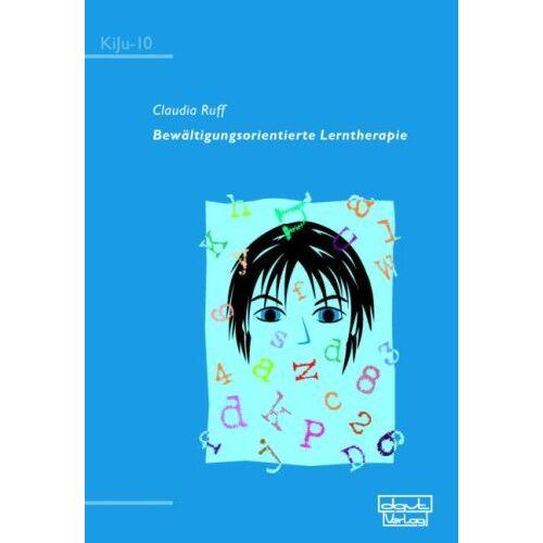 Claudia Ruff - Bewältigungsorientierte Lerntherapie - Preis vom 19.06.2021 04:48:54 h