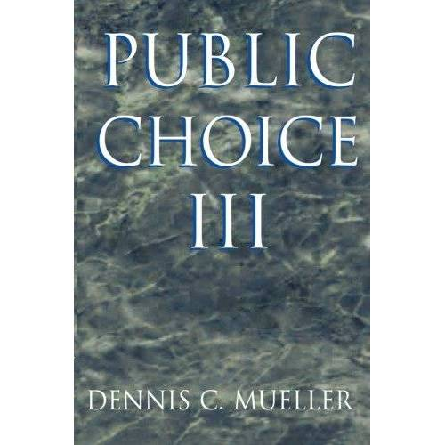 Mueller, Dennis C. - Public Choice III - Preis vom 13.06.2021 04:45:58 h