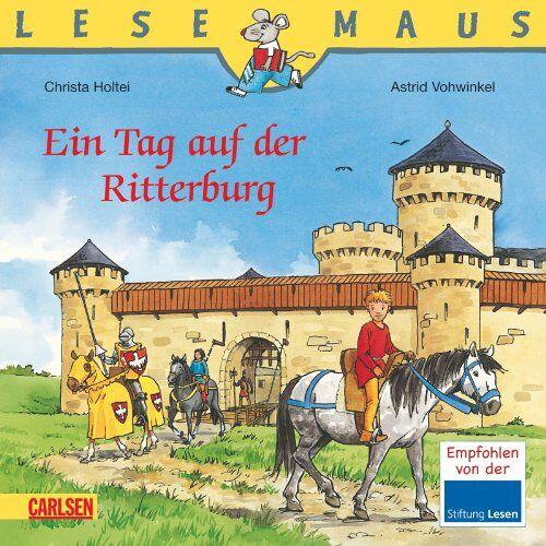 Christa Holtei - LESEMAUS, Band 96: Ein Tag auf der Ritterburg: überarbeitete Neuausgabe - Preis vom 02.08.2021 04:48:42 h