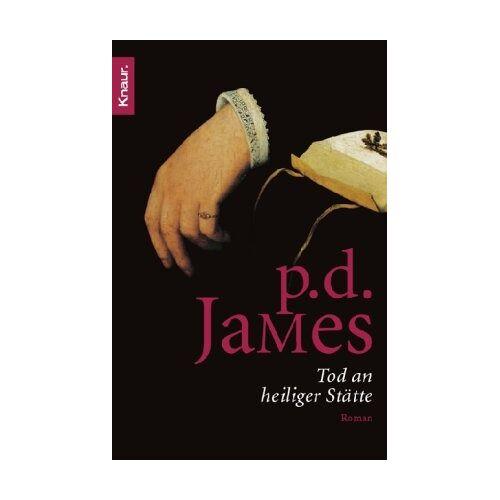 James, P. D. - Tod an heiliger Stätte - Preis vom 18.06.2021 04:47:54 h