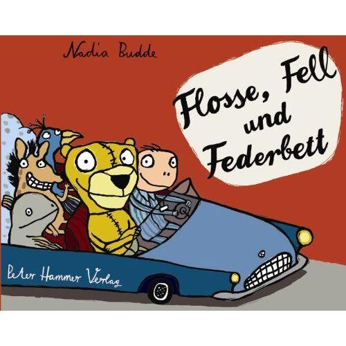 Nadia Budde - Flosse, Fell und Federbett - Preis vom 22.06.2021 04:48:15 h