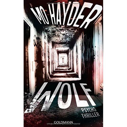 Mo Hayder - Wolf: Der 7. Fall für Jack Caffery - Psychothriller (Die Inspektor-Caffery-Thriller, Band 7) - Preis vom 12.06.2021 04:48:00 h