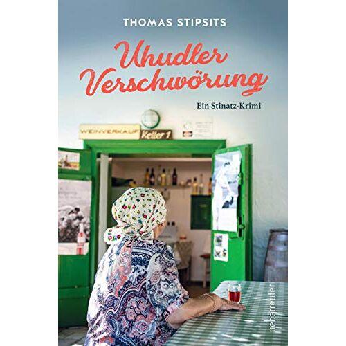 Thomas Stipsits - Uhudler-Verschwörung: Ein Stinatz Krimi - Preis vom 09.06.2021 04:47:15 h