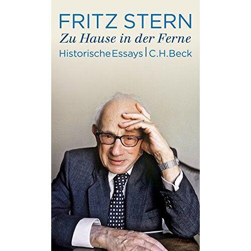 Fritz Stern - Zu Hause in der Ferne: Historische Essays - Preis vom 22.06.2021 04:48:15 h