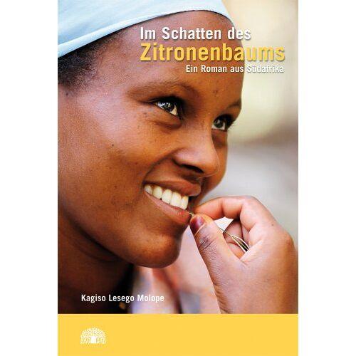 Molope, Kagiso Lesego - Im Schatten des Zitronenbaums: Ein Roman aus Südafrika - Preis vom 15.09.2021 04:53:31 h