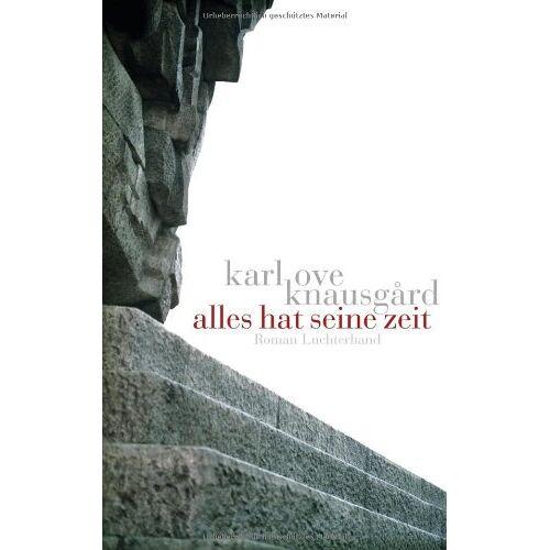 Knausgård, Karl Ove - Alles hat seine Zeit - Preis vom 14.06.2021 04:47:09 h