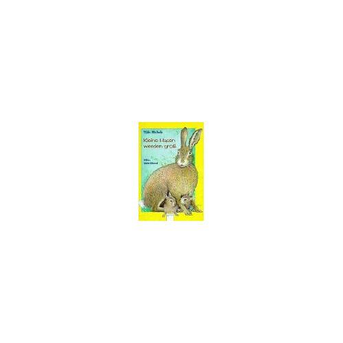 Tilde Michels - Kleine Hasen werden groß - Preis vom 21.06.2021 04:48:19 h