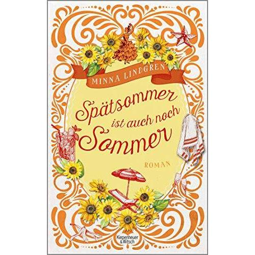 Minna Lindgren - Spätsommer ist auch noch Sommer: Roman - Preis vom 23.07.2021 04:48:01 h