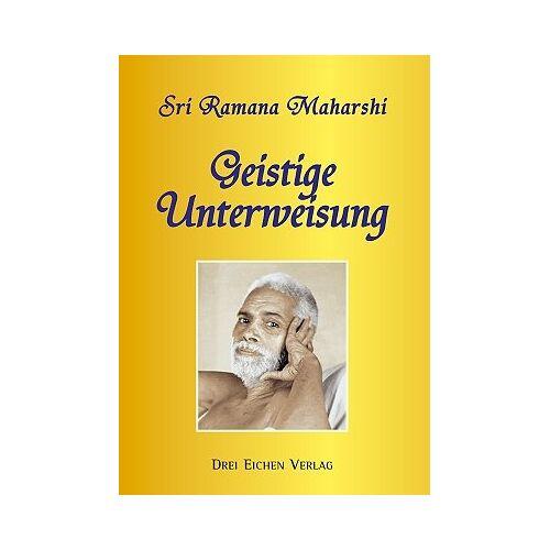Ramana Maharshi - Geistige Unterweisung - Preis vom 18.06.2021 04:47:54 h